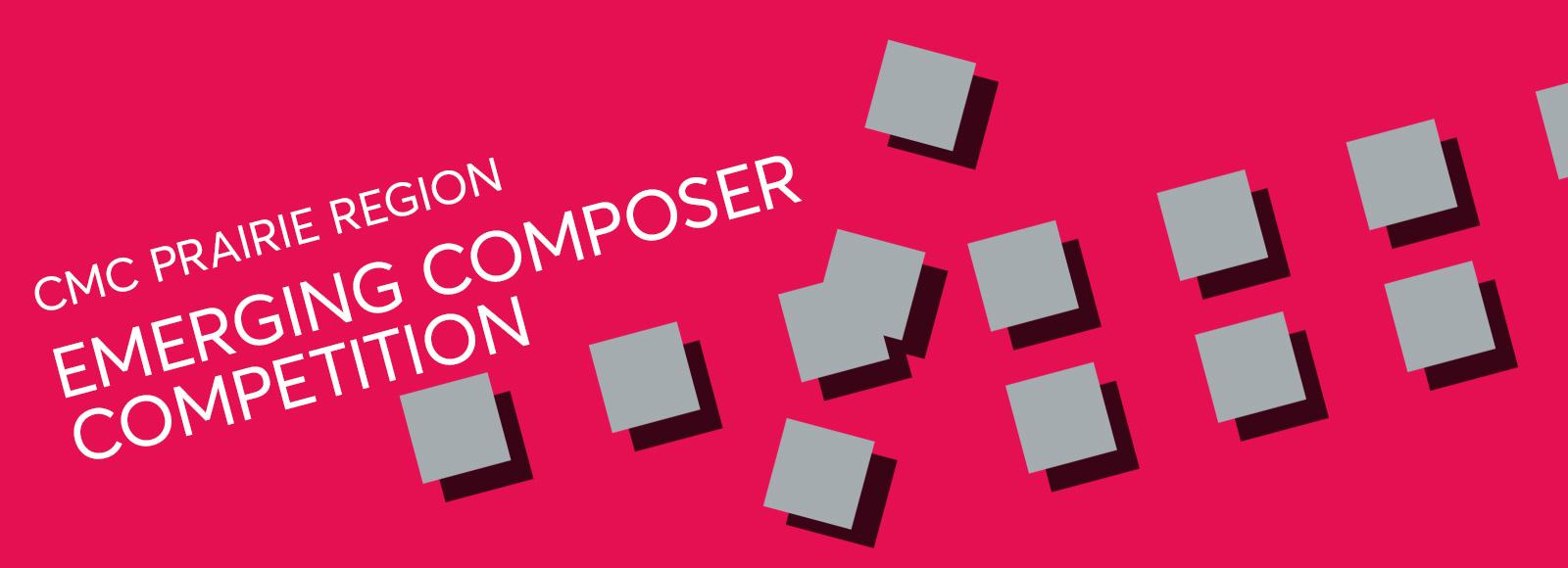Emerging Composer Competition – CMC Prairie Region